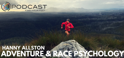 Find Your Feet Podcast for trail running training - trail running coaching and sports psychology podcast